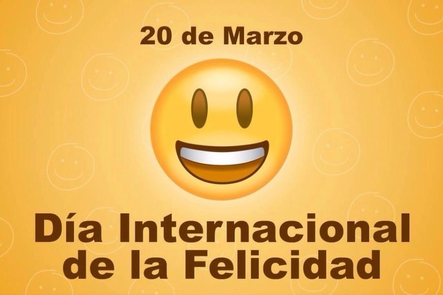 20 de Marzo  00 —  Dia Internacional de la Felicidad