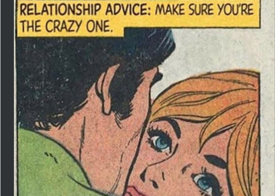 Why Nutty Relationships Work.RELATIONSHIP ADVICE: MAKE SURE YOURE THE CRAZY ONE.