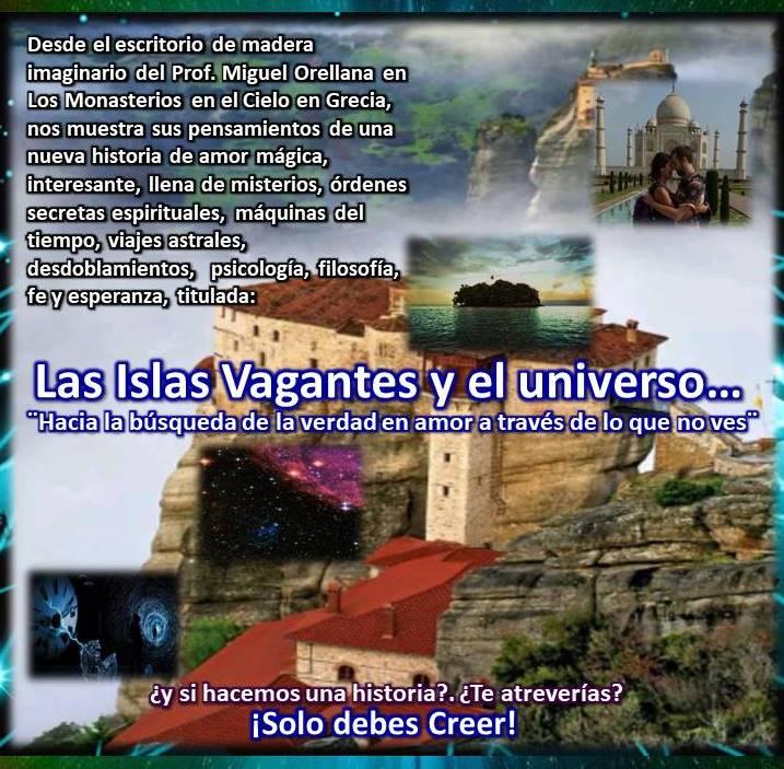 Desde el Cre) Ge  CHI EA TIC ELEC me  osMonasterios en el Cielo en Grecia,  nos muestra sus pensamientos de una nueva historia de amor, magica,  PALETTE TY iSolo debes Creer!