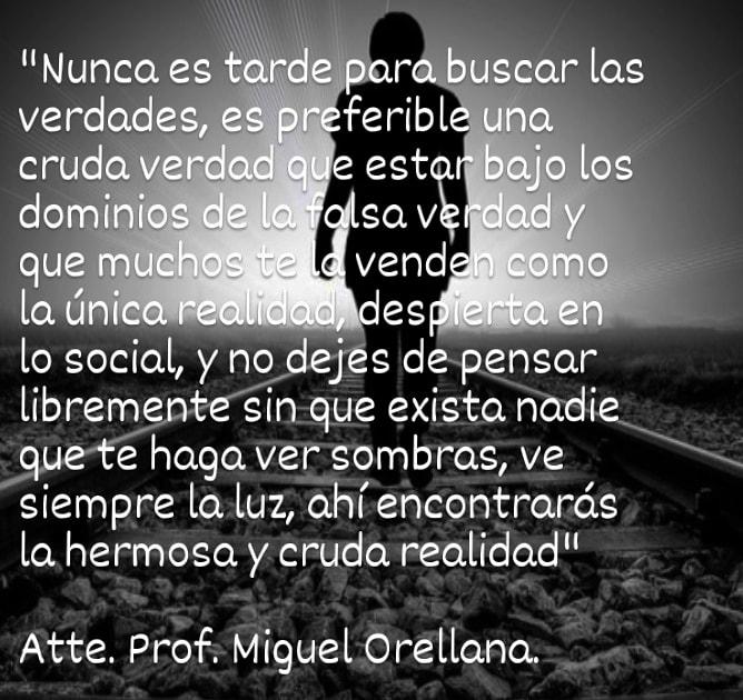 """lo social, y no dejes de-pensar  libremente sin que exista nadie 2 ue-te haga ver sombras, ve a -  siempre la luz, ahi'encontrards  la hermosa y cruda realidad""""  Atte. Prof: Miguel Oréllana."""