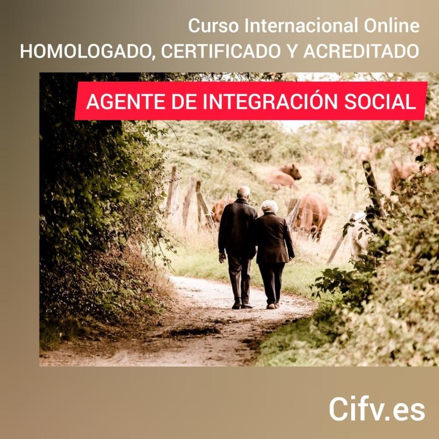 Curso Internacional Online Homologado, Certificado y Acreditado: Agente de Integración Social