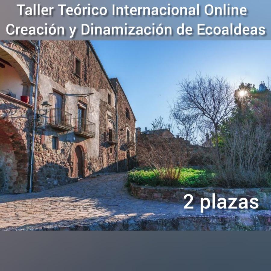 Matrícula abierta   Taller Teórico Internacional Online Certificado y Acreditado de Creación y Dinamización de EcoaldeasTaller Teorico Internacional Online Dinamizacion de Ecoaldeas       Ba]  2 plazas IR cs