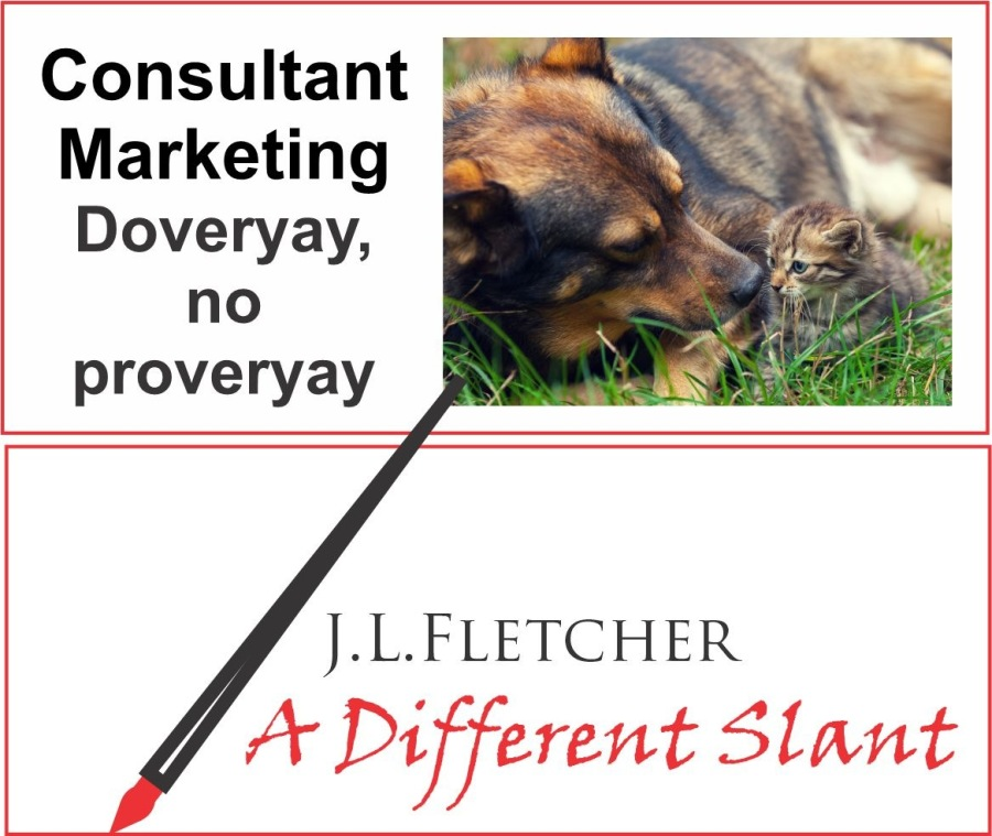 Consultant Marketing Doveryay, no ProveryayConsultant Marketing Doveryay, no proveryay  J.L.LFLETCHER  4 A Different Slant