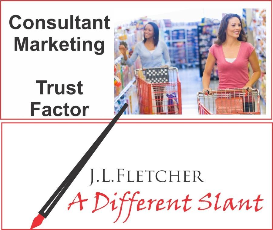 Consultant Marketing Trust Factor