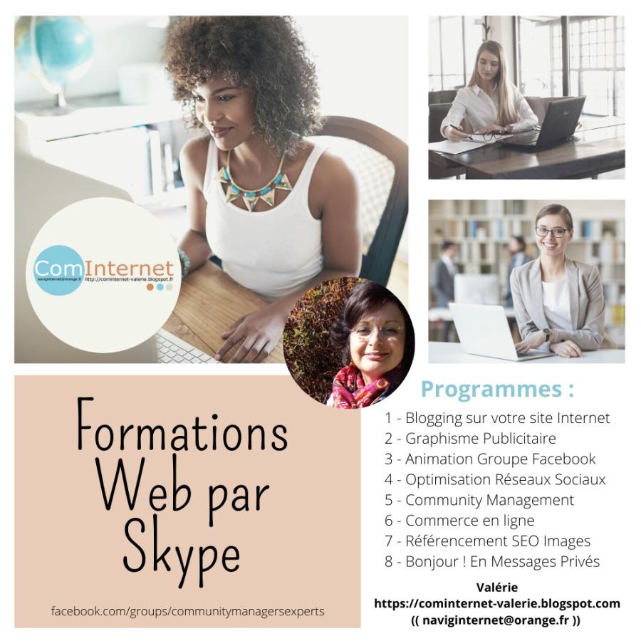 Formations : go: Web par Cars Skype peo            Valérie https://cominternet-valerie blogspot.com (( naviginternet@orange.fr ))  facebook comVgroups/cotnuntymanagersexperts