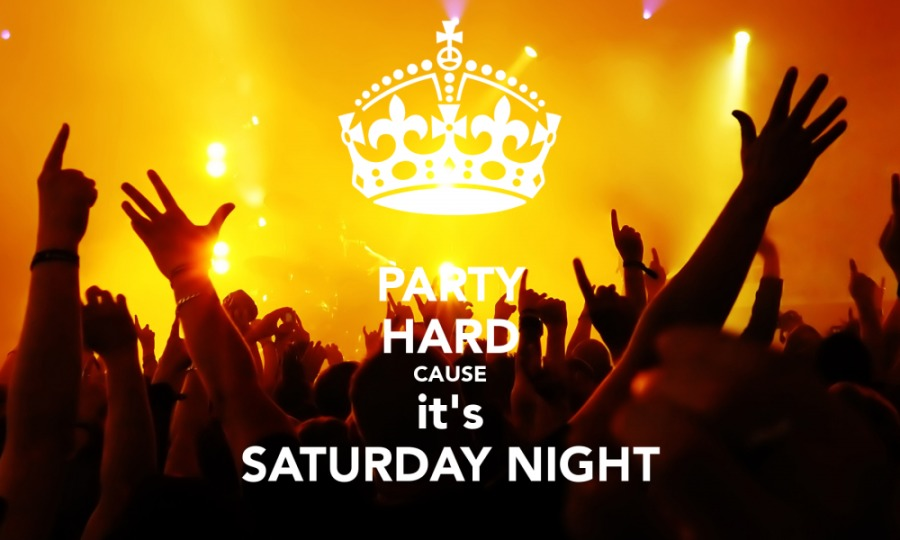 ARE YOUR SATURDAY NIGHTS KEEPING YOU POOR BY LYON AMOR BRAVE)   4 CAUSE it's SATURDAY NIGHT