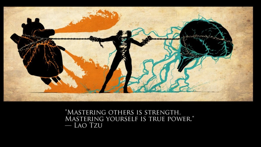 """MASTER YOURSELF AS AN ADULT""""MASTERING OTHERS IS STRENGTH MASTERING YOURSELF IS TRUE POWER. LAO TZU"""