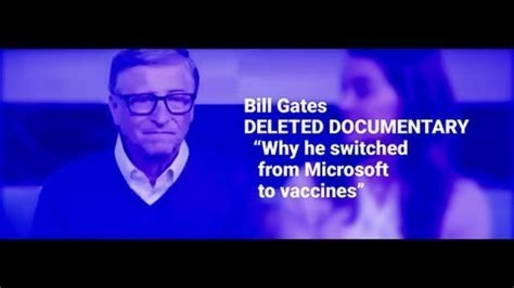 Bill Gates Deleted Documentary. [Why he switched from Microsoft to Vaccines.]= 5 a Fl