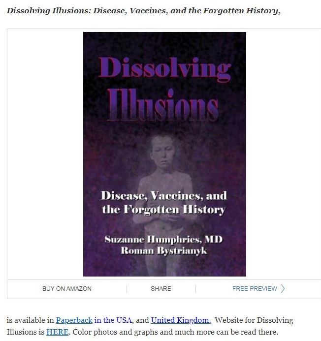 Dissolving Hlusions: Disease, Vaccines, and the Forgotten History,  Discase, Vaccines, and the Forgotten History