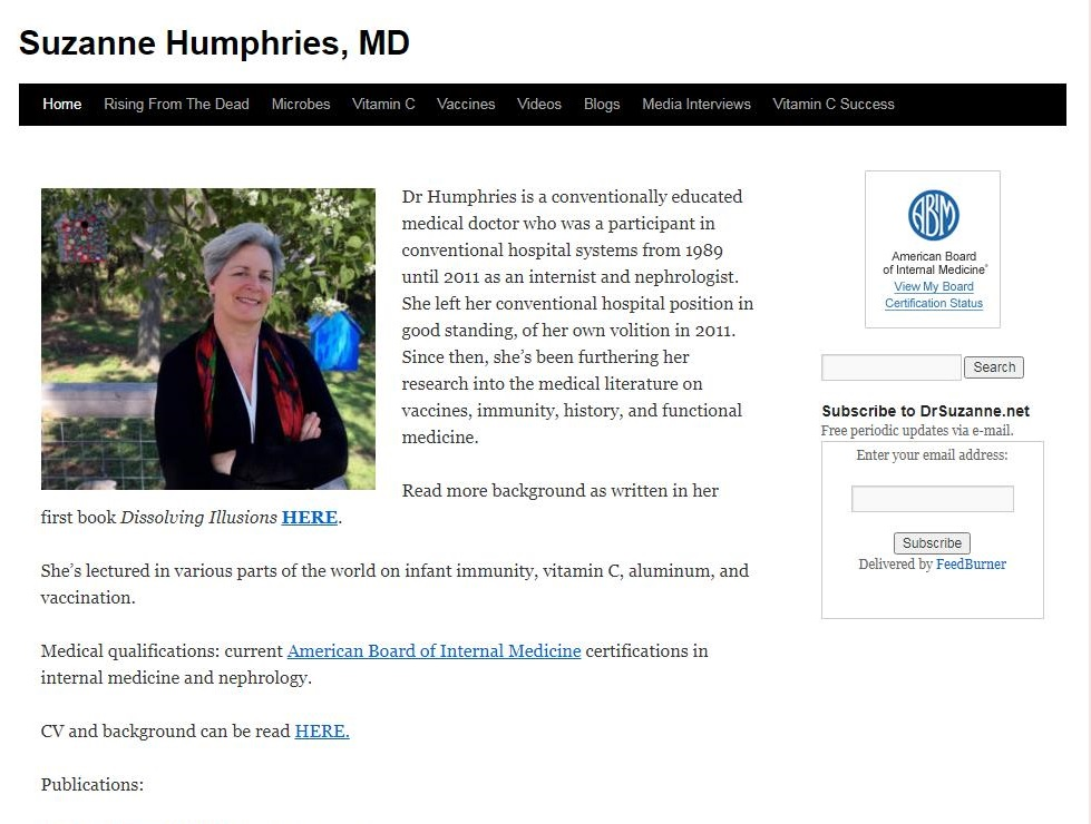 Suzanne Humphries, MD     vd in vanous parts of the world on infant immunity, vitaman C, aluminum, and