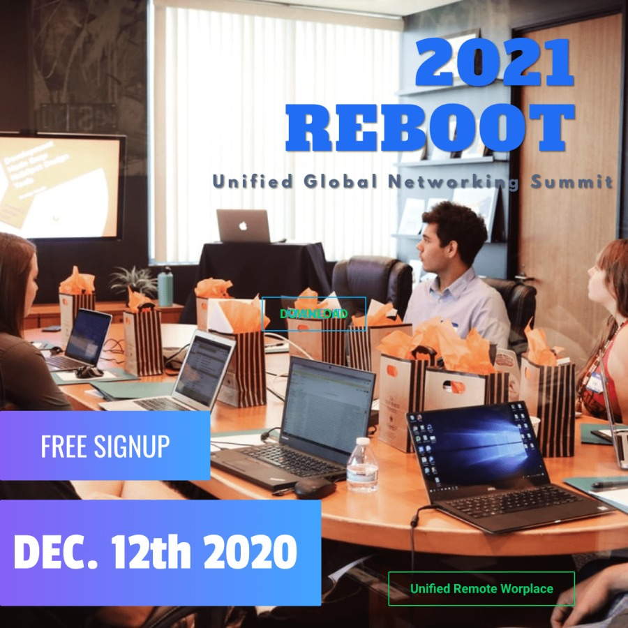 2021 Rebot | Unified Global Networking Summit Dec.12th 2020 Online{RV FLIED
