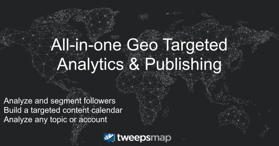 PETES Geo Er Analytics & Publishing  Analyze and segment followers Build a targeted content calendar Analyze any topic or account  | tweepsmap