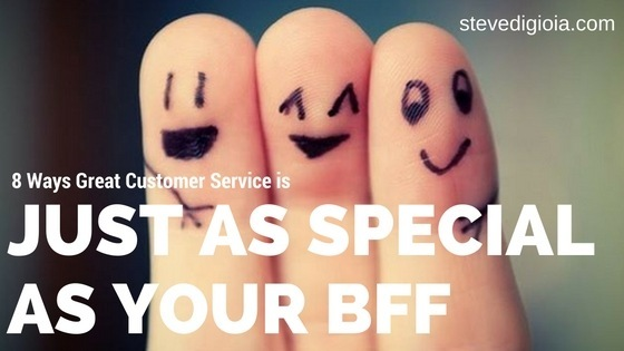 Here's 8 Ways Great Customer Service is Just as Special as Your BFFTCA RE. i<br /> @ at gl DHOT OFF THE PRESS*<br /> SEA<br /> <br /> e and<br /> <br /> : Sick her 3 1<br /> GET MY LATEST eBOOK subscribe Today -<br /> <br /> FREE AS MY GIFT<br /> stevedigio comblog