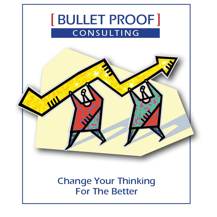 [ BULLET PROOF]     Change Your Thinking For The Better