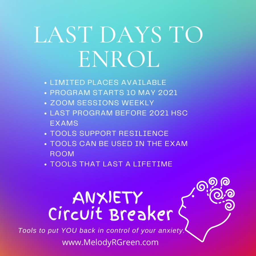 NSW Higher School Certificate... Countdown....RE 2021 HSC  EXAMS  « TOOLS SUPPORT RESILIENCE  « TOOLS CAN BE USED IN THE EXAM ROOM  « TOOLS THAT LAST A LIFETIME  Nang Circuit Breaker  Tools to put YOU back in control of your anxiety. www.MelodyRGreen.com