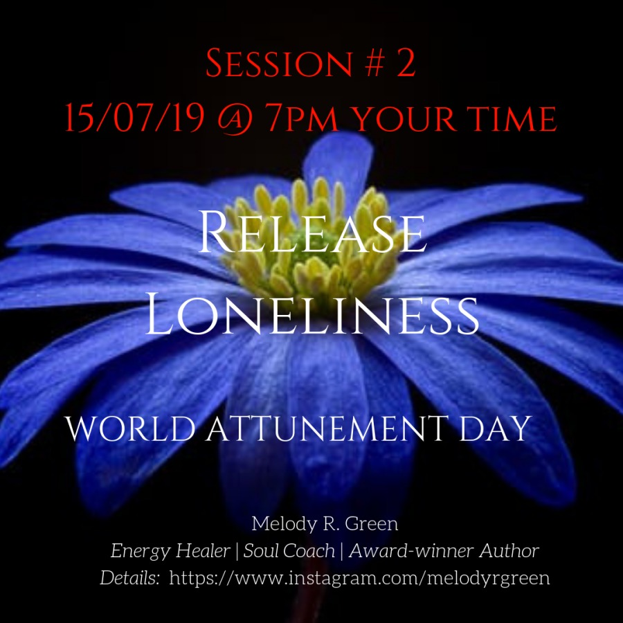 SESSION # 2 15/07/19 @ 7PM YOUR TIME     Melody R. Green Energy Healer   Soul Coach   Award-winner Author Details: https://www.instagram.com/melodyrgreen