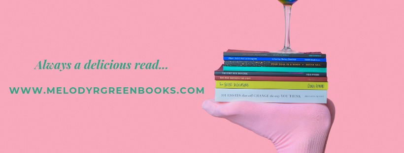 lays a delicious read...     WWW.MELODYRGREENBOOKS.COM