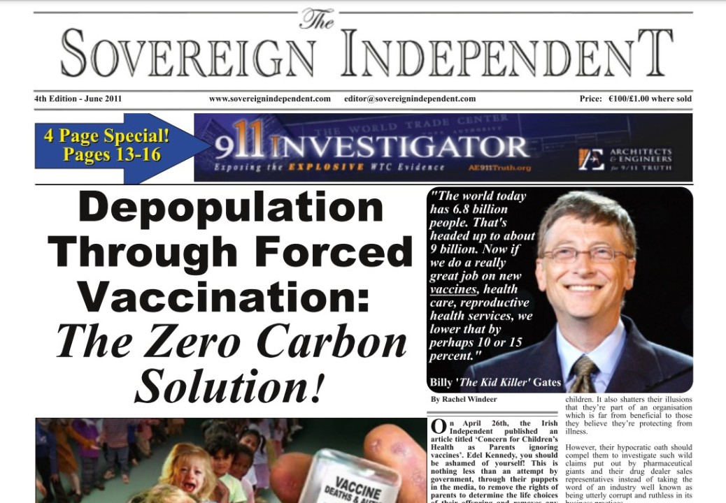 """Sov EREIGN """"INDEPENDENT  4 Page Special! Pages 13-16  Depopulation : Through Forced §  Vaccination: § The Zero Carbon § Solution!                                  Vag, [