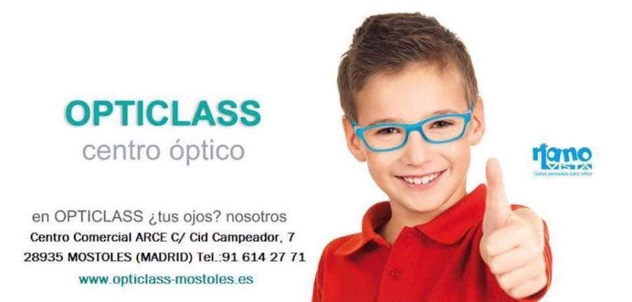 OPTICLASS  centro optico  en OPTICLASS tus ojos? nosotros Centro Comercial ARCE C/ Cid Campeador, 7 28935 MOSTOLES (MADRID) Tel 91 614 27 71 www opticlass-mostoles es