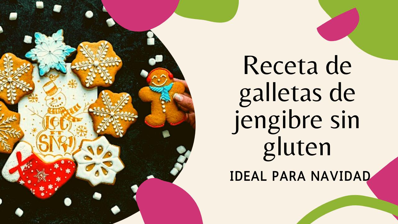 """&  Receta de  galletas de  jengibre sin gluten  IDEAL PARA ay""""  N"""