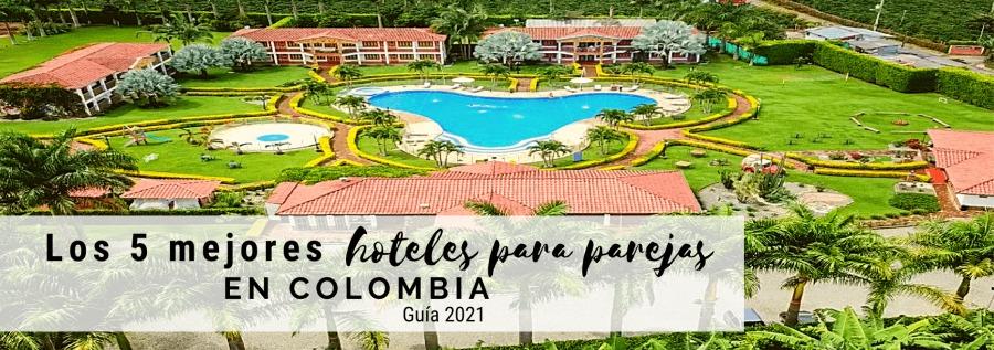 Los 5 mejores hoteles para parejas en Colombiabn Tr NEN Los 5 mejores Ee e 5 EN es folete pur Eafe  Guia 2021 = PEER ar BO AEA RR sc Bur tia a SN