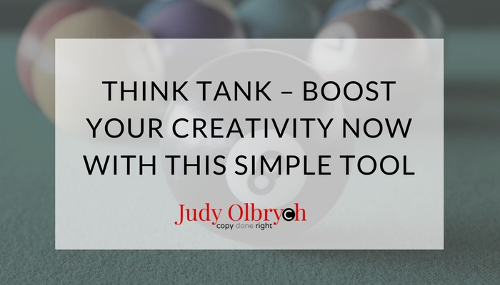 THINK TANK - BOOST YOUR CREATIVITY NOW WITH THIS SIMPLE TOOL  Judy Olbryeh