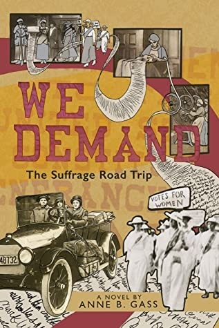 REVIEW: We Demand: The Suffrage Road Trip