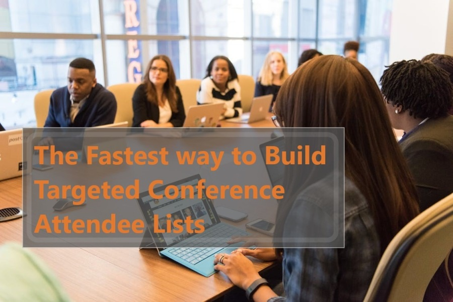 a A il   The Fastest way to Build S Targeted Conference  Attendee Lists 7 NX BN 1