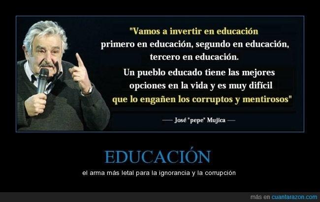 """""""Vamos a invertir en educacién primero en educacién, segundo en educacién, [EET TTT  Un pueblo educado tiene las mejores PE Cg) que lo engaiien los corruptos y mentirosos  JY es [8 AC TON"""