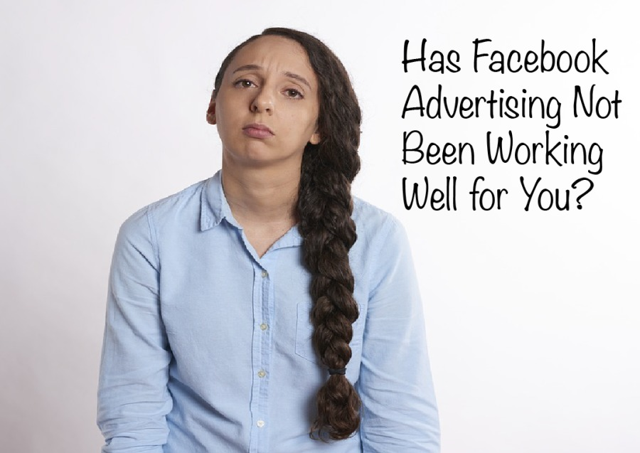Hag Facebook Advertising Not Been Working Well for You?