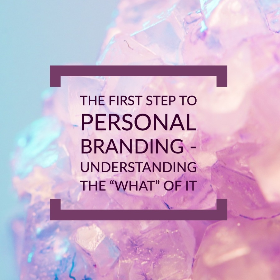 """RT  THE FIRST STEP TO  PERSONAL  BRANDING - UNDERSTANDING THE """"WHAT"""" OF IT"""
