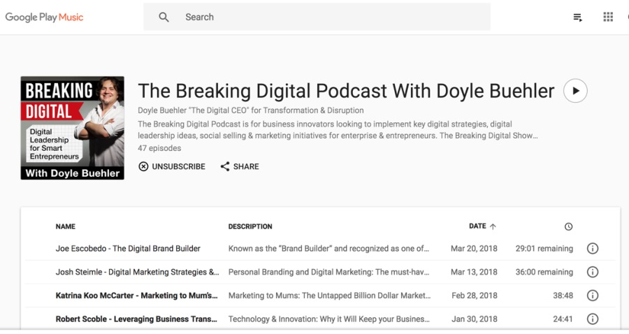 """Google Play Q Search  [{LI{[MY The Breaking Digital Podcast With Doyle Buehler » (INTE coro © bo Tamsin Sg Onn     Joe Escobedo - The Digial Brand Buster Joh Sreemie Oxgrel Maker Svsteges & Kring Koo McCarter - Marketing to Muses  Robert Scoble - Leveraging Business Trans.  < sane     Known 2 the """"Brand Buide"""" and recognized as one of.  Persons Brande set        og 10 Mums. The Untagped Bi  XH Marketing. The must haw"""