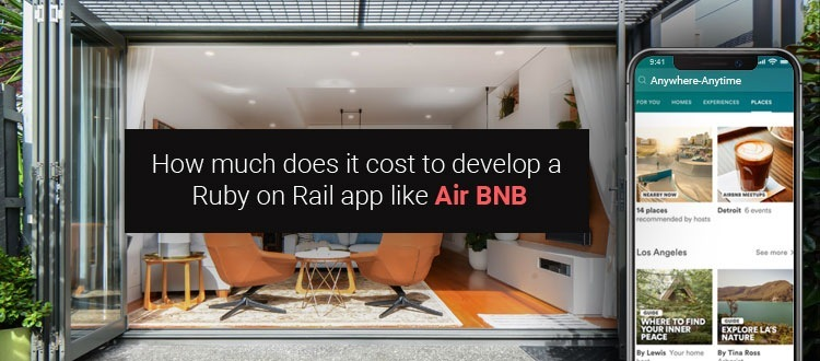 How much does it cost to develop a  Ruby on Rail app like Air BNB