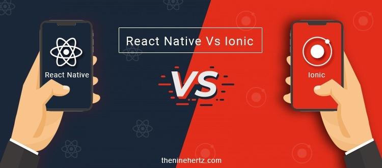 Eo React Native Vs lonic O)      VAY Pl onic [   rane  [REET