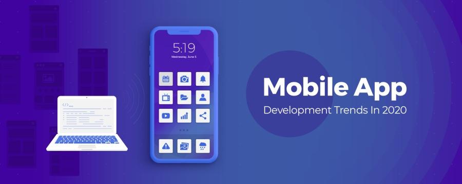aQn o]=]:] a] 4] <]  Mobile App  Development Trends In 2020