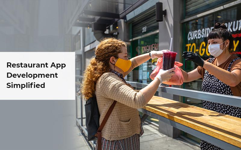 Restaurant App Development Simplified