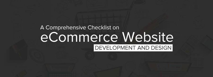 A Comprehensive Checklist on  eCommerce Website