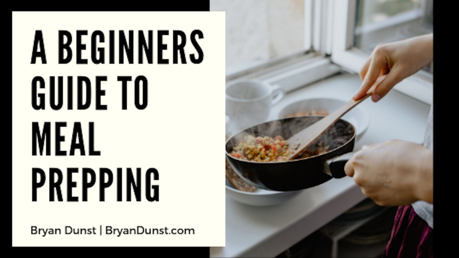 A Beginners Guide to Meal Prepping