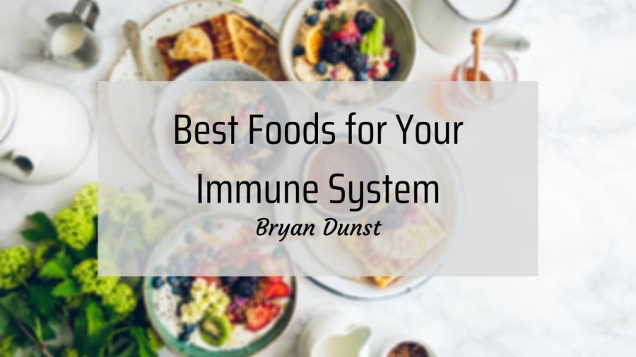 Best Foods for Your Immune SystemSW)  Best Foods for Your Immune System  Bryan Dunst  ~  i  -_eo-        4 pr