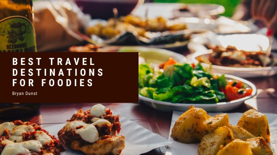 Best Travel Destinations for Foodies
