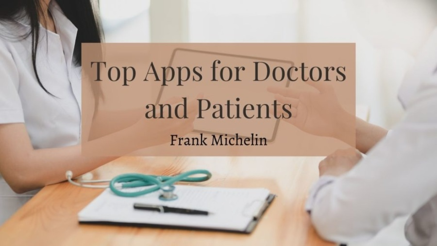 Top Apps for Doctors and Patientsop Apps for Doctors<br /> nd Patients<br /> <br /> > Frank Mi<br /> <br /> -