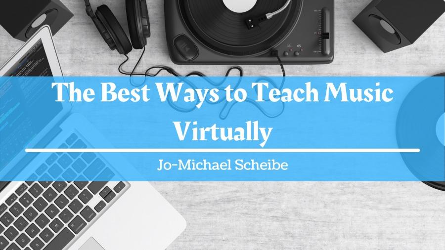 The Best Ways to Teach Music Virtuallyvv  a Veni 4 =