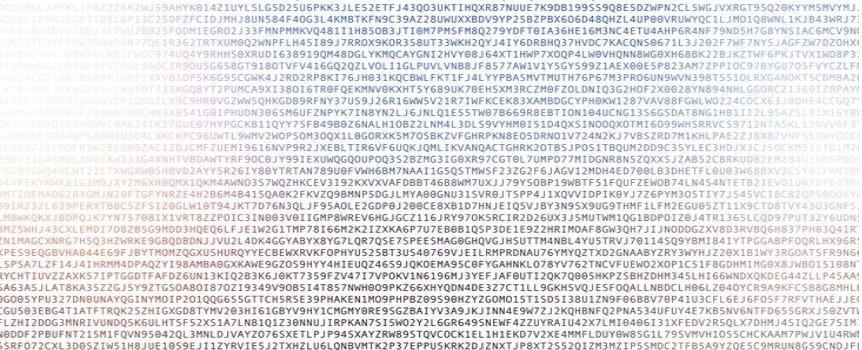 Cryptography and Expanded Password SystemHTEDI4Z JUTE 4 GIOZIUSPRR SJL E320 T9 14 G0 AKT |NGERS THOU JEI0E1 P93 IIQN SOLMPUICL Wh SVERL T 1G SKY YR YR)<br /> £1 mn BINT $C HL AKRETES WIC 1 IAT 2 BAITEBOVY YP 2302 POTOLOIORTL AUP OPVRNTI LIMOS LK 84 Tn<br /> CH03 1) )F ANPRCYGADL 1 LMELORD JT IORI PNSIRIQ] 7 VDE TOTAIGRL 1 GRINCAL TUARNP RANE 790 7CA TN | AC RCH<br /> FLTOQANPY | WAS 189) J ERCATNDN 1 LUT | TMNT J41YEORBNG 7 IVEK TRACGLDS 11 112031 78 HT ALD 170TH)<br /> Sn HTS 161891 KI ROCL TRRICATONE J T08 1 64XT Lie? 7X §L MEVRRBMCA Xm 84) 70.11<br /> C430579100TVFVA 1452071 VOLT 1GL PV vi88.4 0377 AMV 1 Y3CY S99 LAL KOOL P83 JAR IPF [C91<br /> SCA CA) EDT RPBE 76 1 GK BOA KT 1D 14 TYRANT TL TR BOL SN TN 994411 ©<br /> TI QF KPAVRONT TEA DUK 06 SN VAC TROY ZOU ON LG IGINOT 2X8 TENE dr<br /> WY) 7439 36R1OHMGVI LR) Tf KC LAB KARBOCCY PION] 26 TV AVES Sut w 2 4<br /> 4 LL MH ZW YET TKETHIL 2650 QE VS TW TUG NRY BT ION 1040 NT HAL LIAT BNL 1 HE<br /> <br /> PCB LGTY ISH BROT RAL R102 IL NAL: JOU STVYRR] 164 GKS INCOGRDT: EOY Rar RNC 9<br /> <br /> TL OP OM IOTK LL BCORIKI NIOBATE CHR PANG 05 DANO LV? 2 ANI) PVE TRD TH LINC PAT<br /> #2 LATS VRID XE BL TTROD LLGK JON: XYANQAL TLE 20TBS 190% TRQUAIDOR JTL 1< bn x<br /> <br /> 9 9900 T99 £ XMGLACU PDQ) S YING) [HLA ICG TON 7onPO7 TH CONRANS TGEKS JARS IC B<br /> TART GOB VABATIAAT SGI TIS F 1124.26 6.JAGY1 IREALOT OR BIW TF L008 Jot<br /> x RRARSD VL THQI HAE 1¥ 119 KXVVA) DRT SLMEMN SX) 1 79Y ORF | SBT 1.19 QA THOR AL HA%4N 11 11<br /> A BABA] SOA IF CV IGIANP SOG JL RTABRGH )1 SVR) TSPP4) XGVY IOP LKRY I IAPTRIG TIT 10<br /> ML OTHIKT7O7ENIR JF ISAO LICOP® TORCTEXBIOTHN JT 1QV SBT INYSXINGHTHNT IL FAITCHRSIT11X0C 100<br /> 7 TOIG 1108 IV] ICAP BMY VAM £336 HT TOK SEC 18207480 1130 TMI 1BDPOL 714TH} 1430 CG00 77111 vn<br /> LHL CRD D828 INGE O61 F 38 TWIG1 TI 78 GANIKE | ZRRAGPTUTERE® 105 P 10E LE 37 TEI ROAY BGMIOR 1 INOTOLIXVES 1EVES ENE<br /> CG TG) TREE SAGER SVU ADAGE TABTXBYG TL GRICE 75PL1 SHAGOCHIVG WS UTTRAM 