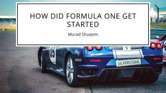 HOW DID FORMULA ONE GET STARTED