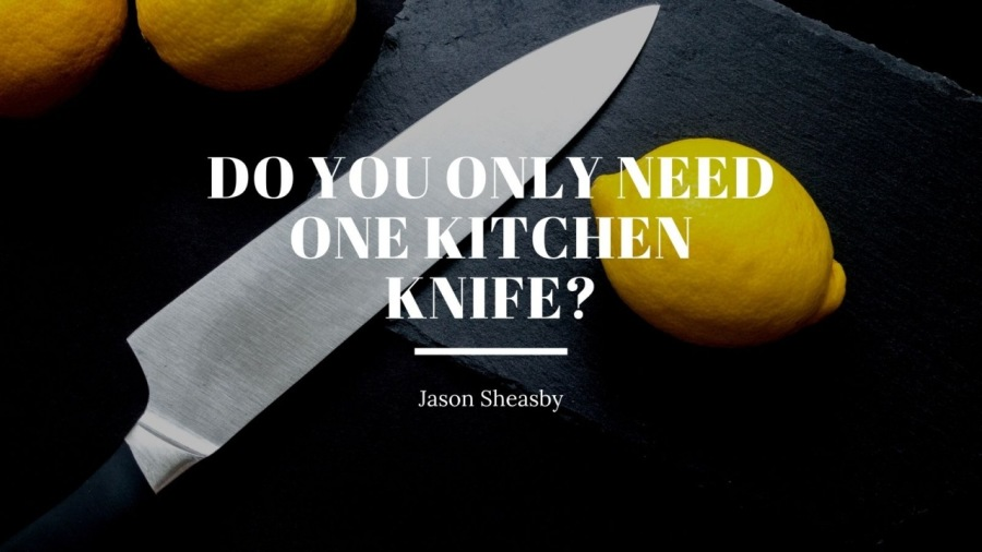 Do You Only Need One Kitchen Knife?