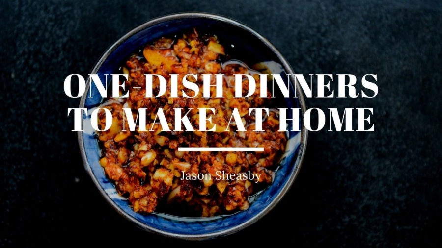 One-Dish Dinners to Make at Home