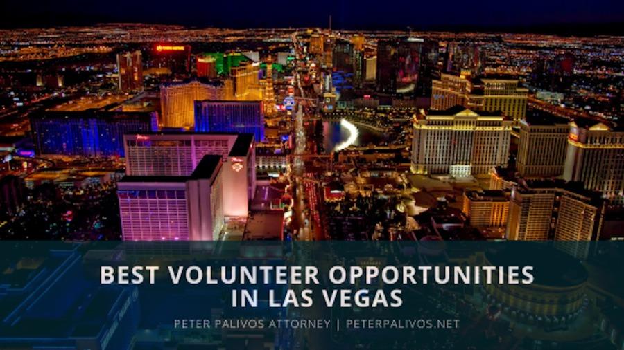 Best Volunteer Opportunities in Las Vegas | Peter Palivos, Attorney