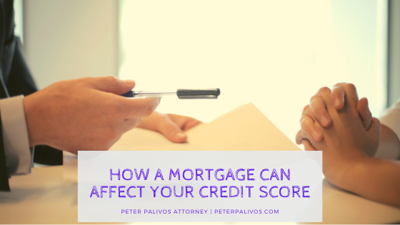 HOW A MCRTGAGE CAN AFFECT YOUR CREDIT SCORE