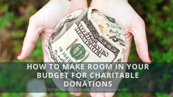 HOWTO Ys ROOM IN YOUR BUDGET FOR CHARITABLE DONATIONS