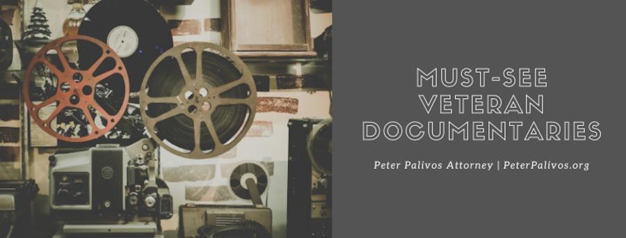 Must-See Veteran Documentaries | Peter Palivos, Attorney